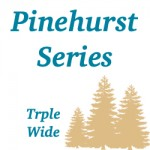 Pinehurst Triple Wides